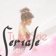 tureckieserialezyciem123's Profile Photo