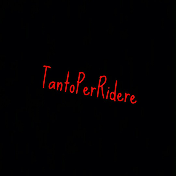 TantoPerRidere's Profile Photo