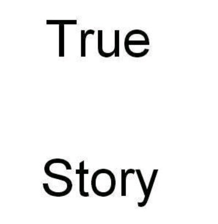 True_story_123's Profile Photo
